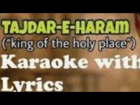 Tajdare haram karaoke with lyrics full