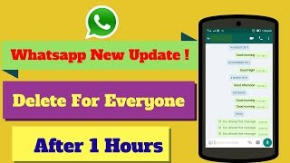 Whatsapp Message Delete For Everyone  |  Delete Message More Then 1 Hours - WOW!! 😱