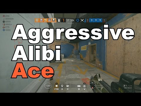 *How To Aggressively Ace With Alibi* (Rainbow Six Siege)
