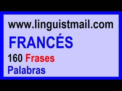 Aprender Frances 160 Frases En Frances Para Principiantes