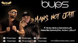 MANS NOT JATT | BUPS SAGGU | Big Shaq MANS NOT HOT | Tru Skool PUTH JATTAN DE | Jazzy B | JK