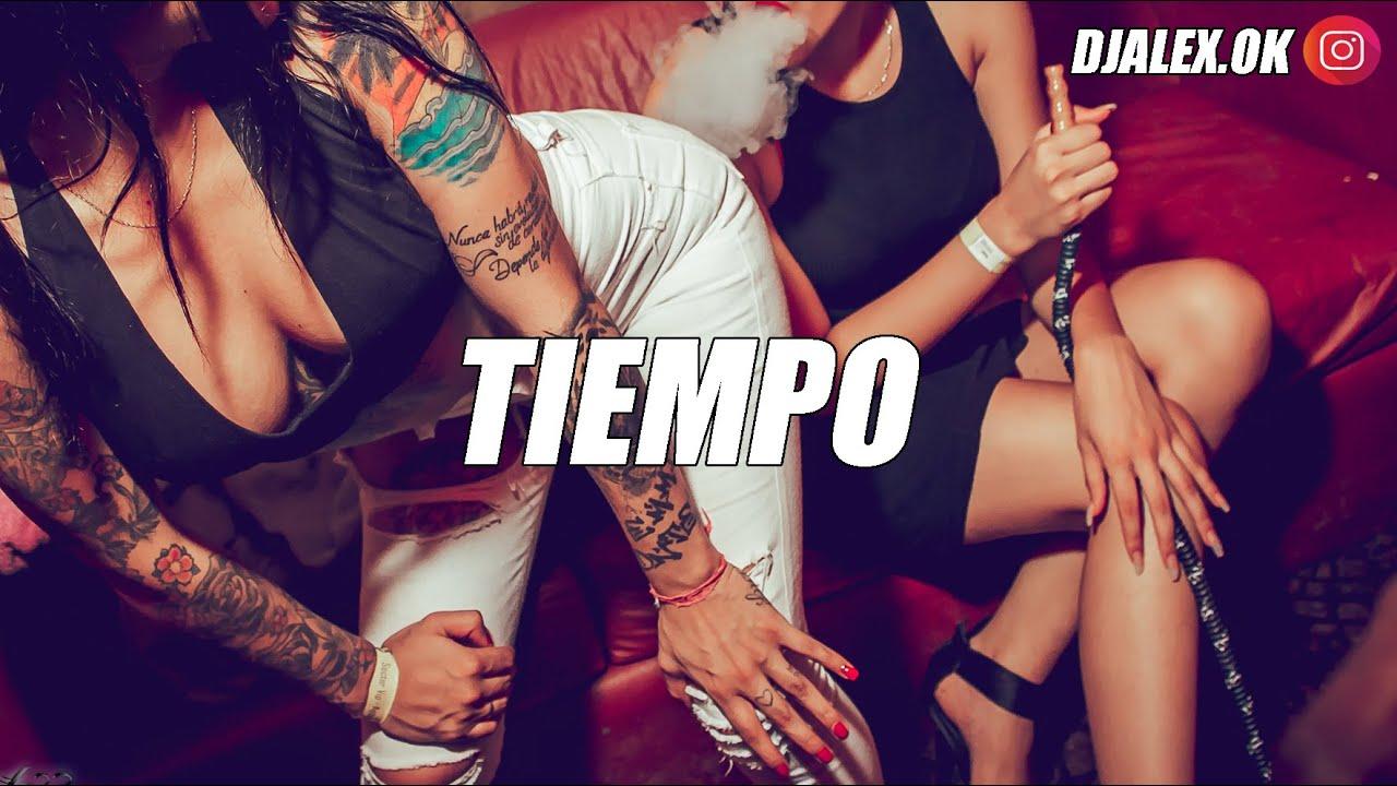 TIEMPO (REMIX) OZUNA,  DJ ALEX