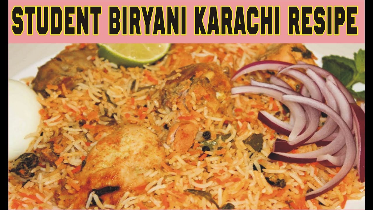 Student Biryani Karachi Recipe Student Chicken Biryani Recipe In
