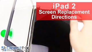 Apple Ipad Screen Replacement Directions