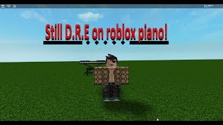 How to play Still D.R.E on roblox piano!