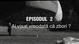 Episodul 2 - Zborul
