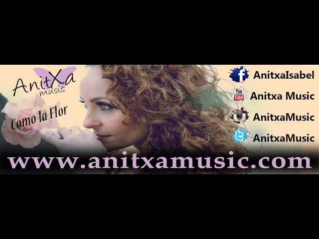 anitxa-como-la-flor-cover-bachata-anitxa-music