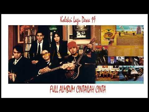 Full Album Dewa 19 CINTAILAH CINTA (2002)