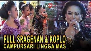 FULL SRAGENAN KOPLO CAMPURSARI LINGGA MAS TEMBANG KANGEN
