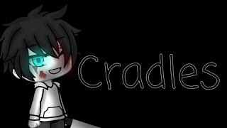 Cradles || MeMe