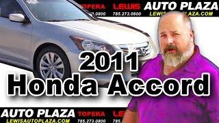 Used Cars Topeka - Lewis Auto Plaza of Topeka - 2011 Honda Accord EXL