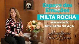 Mestra do Bem   Espaço das Emoções   Parte 2 - Emoções das crianças e jovens com Milta Rocha
