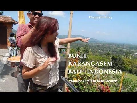 Happy Holiday Bali : Bukit Karangasem