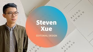Editorial Design with Steven Xue - 2 of 3