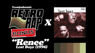 "RETRO RAP (Bonus): ""Renee"" - Lost Boyz [@czarjoshmusic]"