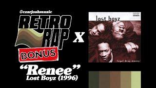 """RETRO RAP (Bonus): """"Renee"""" - Lost Boyz [@czarjoshmusic]"""
