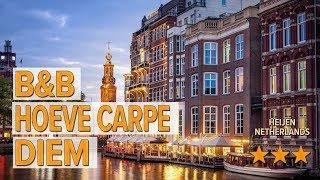 B&B Hoeve Carpe Diem hotel review | Hotels in Heijen | Netherlands Hotels