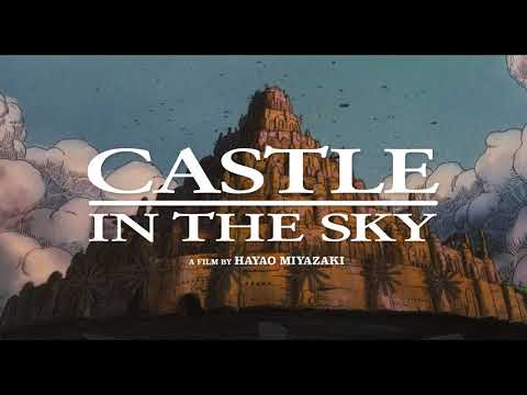 Castle in the Sky  [Official US Trailer, 3 Days Only!]