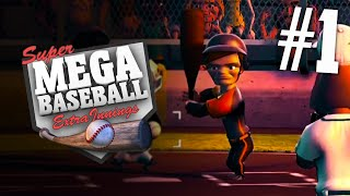 "Super Mega Baseball: Extra Innings - Part 1 ""HOW DO I PLAY THIS?!"""