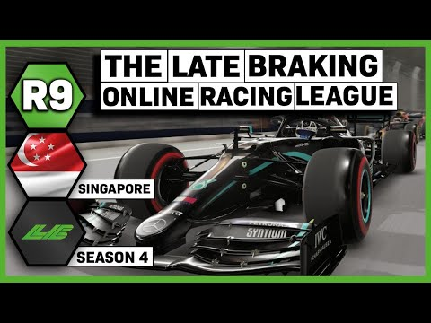 ROUND 9 - SINGAPORE | SEASON 4 - Late Braking Online Racing League