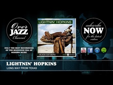 Lightnin' Hopkins - Long Way from Texas (1951) mp3
