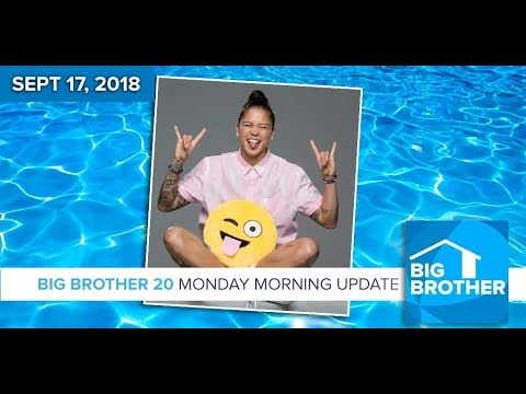 BB20 | Monday Morning Live Feeds Update - Sept 17, 2018
