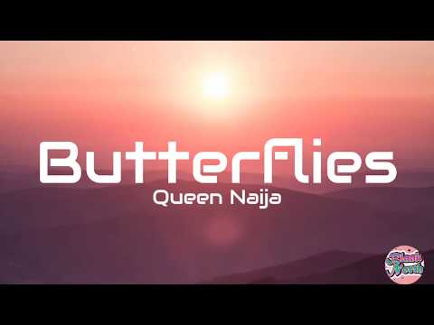 Queen Naija – Butterflies Pt. 2 (Lyrics)