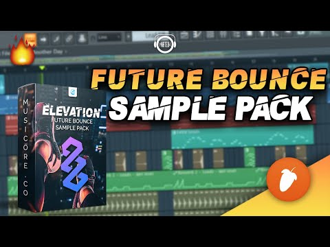 The ULTIMATE Future Bounce Sample Pack - FL Studio 20 Project Files 🔥🔥