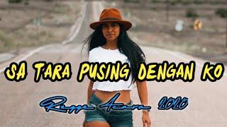 Download Lagu Regge Acara Terbaru 2020◀️SA TARA PUSING DENGAN KO◀️Remix By Lako Haki X Pesta Rakat 2020