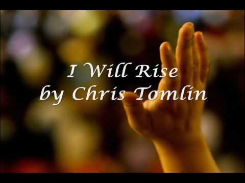 I Will Rise by Chris Tomlin (with Lyrics)