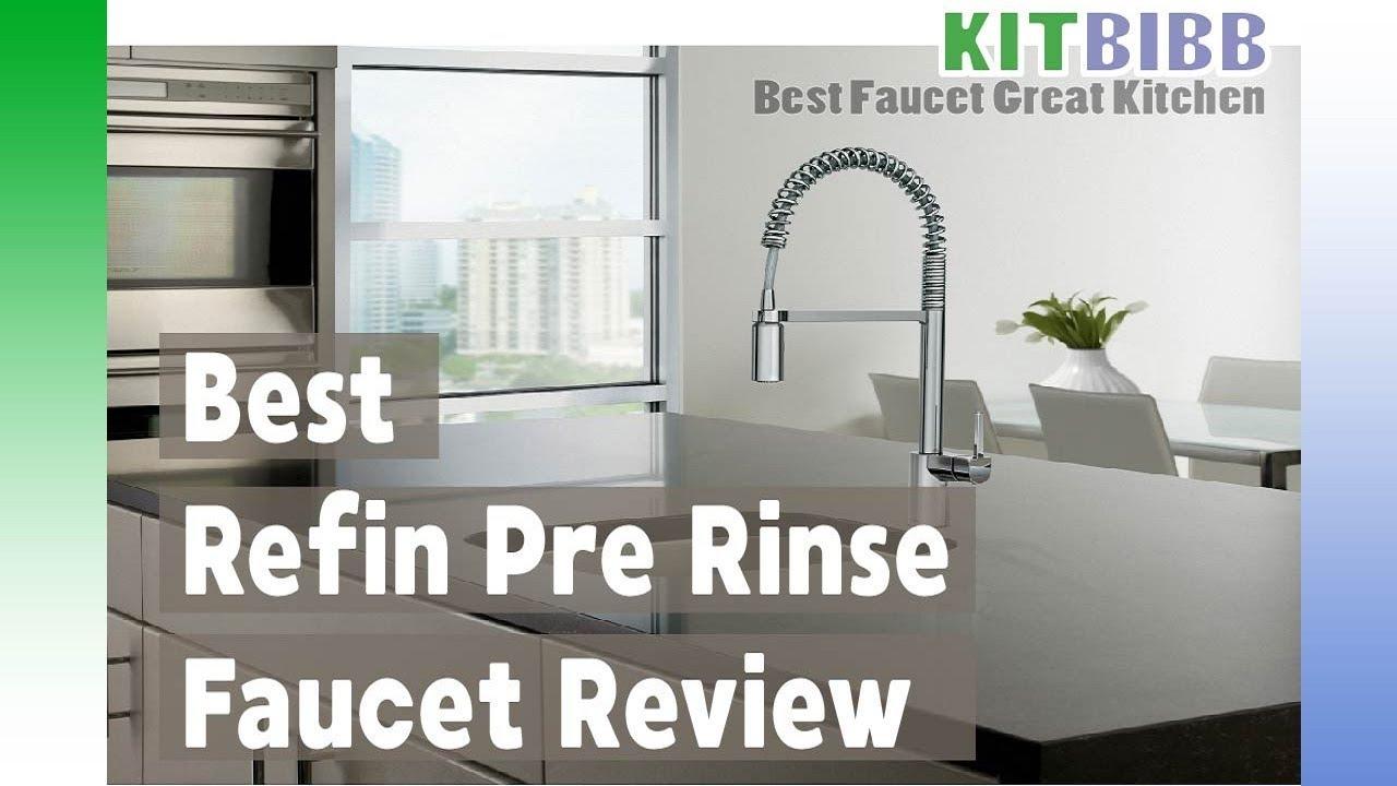 Refin Pre Rinse Faucet Reviews KitBibb Best Kitchen Faucet - Kitchen faucet reviews 2017