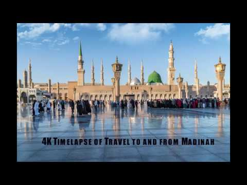 4K Timelapse of Travel to and From Madinah