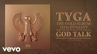 Tyga - God Talk (Audio)