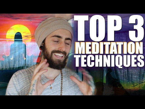 TOP 3 Meditation Techniques! (Life Changing Methods)