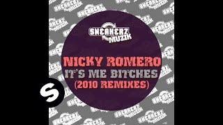 Nicky Romero - It's me bitches (Less Vox Dub)