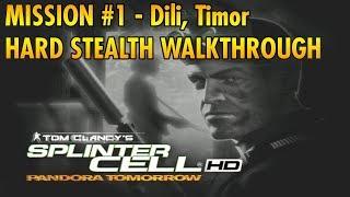 Splinter Cell: Pandora Tomorrow - Intro & Mission #1 - Dili, Timor - Hard/Stealth