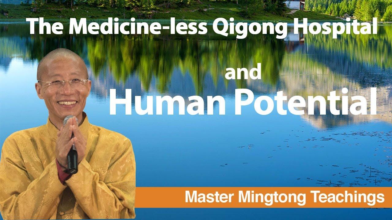 Qigong and Conscious Aging: Medicineless Hospital and Human Potential