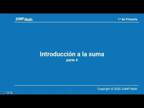 1º. Unidad 3. Introducción a la suma. Parte IV