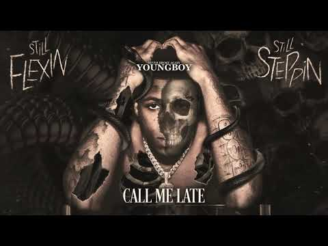 YoungBoy Never Broke Again – Call Me Late [Official Audio]