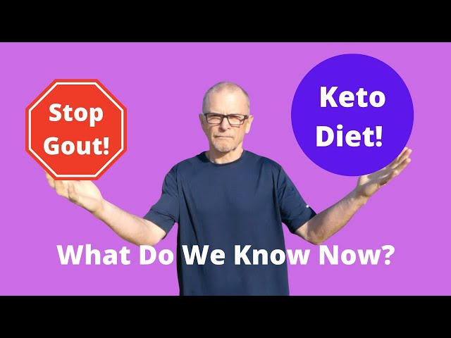 Gout & The Ketogenic Diet! One Year In Review