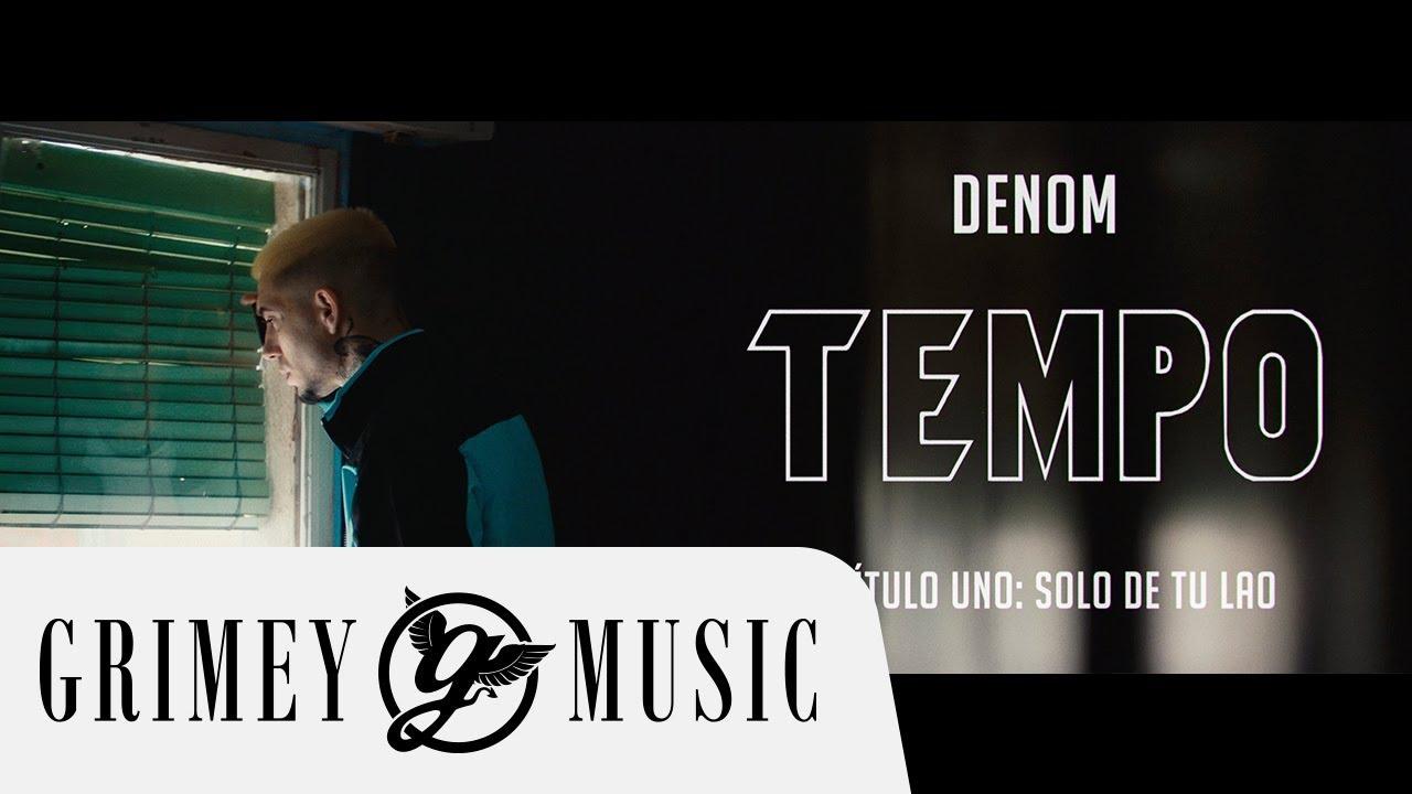 DENOM – SOLO DE TU LAO (prod. HADES) Cap.1