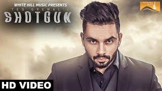 Video Shotgun (Full Video) | Teg Grewal Feat. Sultaan | White Hill Music download MP3, 3GP, MP4, WEBM, AVI, FLV Agustus 2017