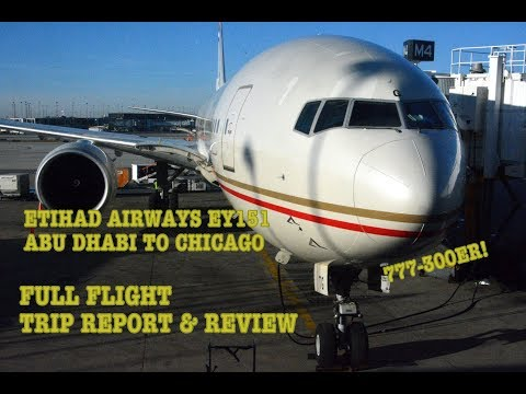 #62: ULTRA LONG HAUL | Etihad EY151 | Abu Dhabi (AUH) - Chicago (ORD) | Full flight trip report