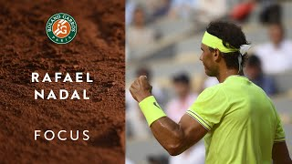 Focus on Rafael Nadal | Roland-Garros 2019