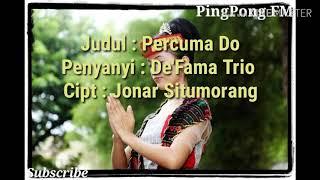 Gambar cover PERCUMA DO ( Lirik dan Lagu) -  Jonar Situmorang (Like & Subscribe)