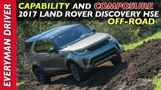 Off-Road Test Drive: 2017 Land Rover Discovery HSE Luxury on Everyman Driver