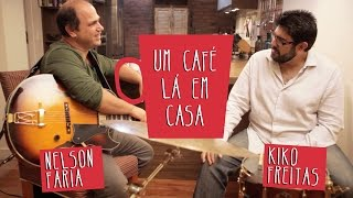 Um Café Lá Em Casa Com Kiko Freitas E Nelson Faria