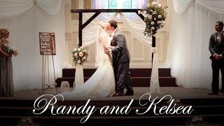 Randy and Kelsea {a wedding film}