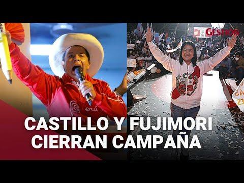 ELECCIONES 2021: Así fue el cierre de campaña de Keiko Fujimori y Pedro Castillo