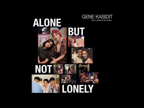Gene Kasidit- อีกนาน (ALONE BUT NOT LONELY)